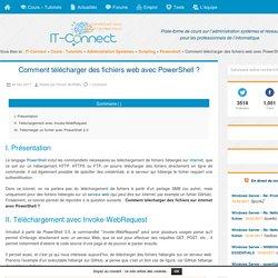 Comment télécharger des fichiers web avec PowerShell ?