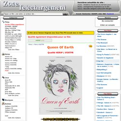 Télécharger Queen Of Earth [HDRiP] VOSTFR