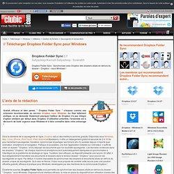 Télécharger Dropbox Folder Sync : Synchroniser des dossiers sous Windows ! - Clubic.com