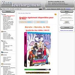 Telecharger Boruto : Naruto, le film gratuit Zone Telechargement - Site de Téléchargement Gratuit