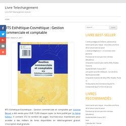 [Télécharger PDF] BTS Esthétique-Cosmétique : Gestion commerciale et comptable - Livre Telechargement