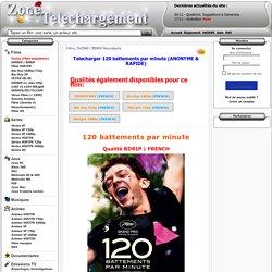Telecharger 120 battements par minute gratuit Zone Telechargement - Site de Téléchargement Gratuit
