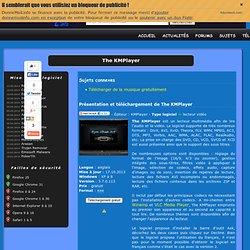 Télécharger The KMPlayer gratuit