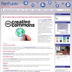 10 outils en ligne ou à télécharger pour utiliser les licences Creative Commons