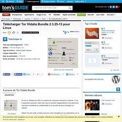 Télécharger Tor Vidalia Bundle 2.3.25-13 (Gratuit) pour Linux