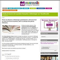Chefs-d'oeuvre de la poésie française à télécharger sur VousNousIls