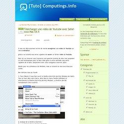Télécharger une vidéo de Youtube avec Safari sous Mac OS X - [Tuto] Computings.info
