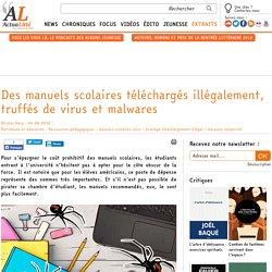 Des manuels scolaires téléchargés illégalement, truffés de virus et malwares