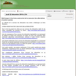 22 déc.: téléchargez ici les livres autonomie de la caravane des alternatives et autres surprise / Montpellier