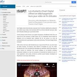 Téléchargez les jeux vidéo de fin d'études d'Isart Digital