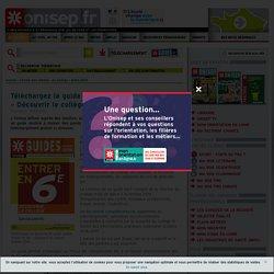 """Téléchargez le guide gratuit Onisep """"Entrer en 6e – Découvrir le collège"""" rentrée 2016 - Onisep"""