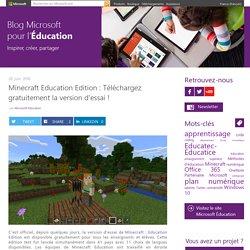 Minecraft Education Edition : Téléchargez gratuitement la version d'essai !