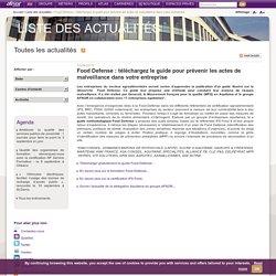 AFNOR 12/06/15 Food Defense : téléchargez le guide pour prévenir les actes de malveillance dans votre entreprise