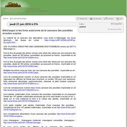 21 juin: téléchargez ici les livres autonomie de la caravane des possibles et autres surprise / Montpellier