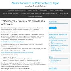 Téléchargez gratuitement «Pratiquer la philosophie à l'école»