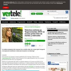Telecinco estrena ya 'Supervivientes 2015' en access prime time de martes y miércoles