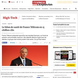 Le bilan de santé de France Télécom en 15 chiffres clés