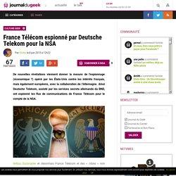 France Télécom espionné par Deutsche Telekom pour la NSA