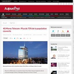 4G Maroc Telecom : Plus de 73% de la population couverte