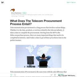 What Does The Telecom Procurement Process Entail?