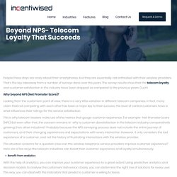 Beyond NPS- Telecom Loyalty That Succeeds