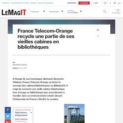 France Telecom-Orange recycle une partie de ses vieilles cabines en bibliothèques - LeMagIT