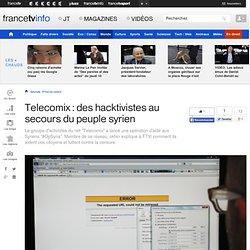 Telecomix : des hacktivistes au secours du peuple syrien