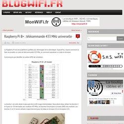 Raspberry Pi B+ : télécommande 433 MHz universelle