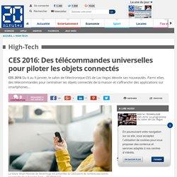 CES 2016: Des télécommandes universelles pour piloter les objets connectés