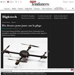 Dix drones télécommandés: Parrot AR Drone, Walkera W100, MeCam, Ziphius...