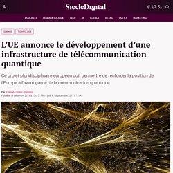 L'UE annonce le développement d'une infrastructure de télécommunication quantique
