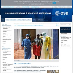 Space aids Ebola patients / Telecommunications & Integrated Applications