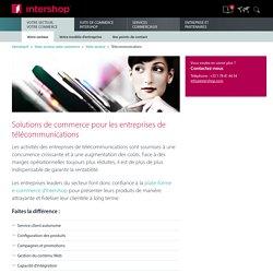 Solutions de commerce pour les entreprises de télécommunications - Intershop Communications AG