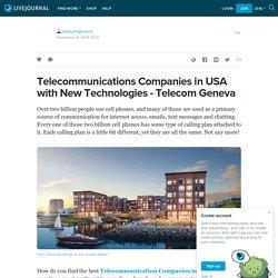 Telecommunications Companies in USA with New Technologies - Telecom Geneva