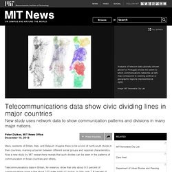 Telecommunications data show civic dividing lines in major countries