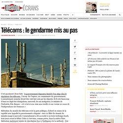 Télécoms : le gendarme mis au pas