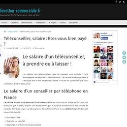 Téléconseiller, salaire : Etes-vous bien payé ? « fonction-commerciale.fr