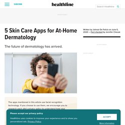 5 Teledermatology Apps Changing the Skin Care Space