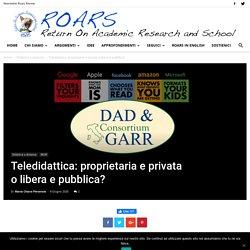 Teledidattica: proprietaria e privata o libera e pubblica?
