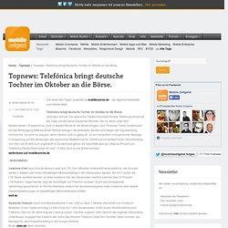 Telefónica bringt deutsche Tochter im Oktober an die Börse.