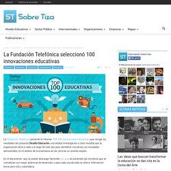 La Fundación Telefónica seleccionó 100 innovaciones educativas
