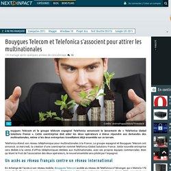 Bouygues Telecom et Telefonica s'associent pour attirer les multinationales