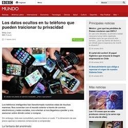 Los datos ocultos en tu teléfono que pueden traicionar tu privacidad - BBC Mundo