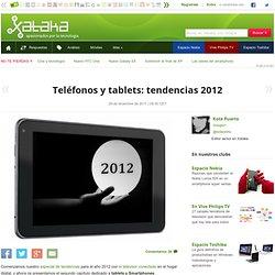 Teléfonos y tablets: tendencias 2012