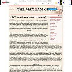 The Max Pam Globe » Is De Telegraaf weer rabiaat geworden?