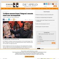 3 miljoen mensen kopen Telegraaf, massale steun voor terreurpaniek