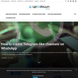 How to create Telegram-like channels on WhatsApp