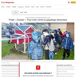 LE TELEGRAMME 22/01/19 EDERN - Projet « Cocotte ». Pour lutter contre le gaspillage alimentaire
