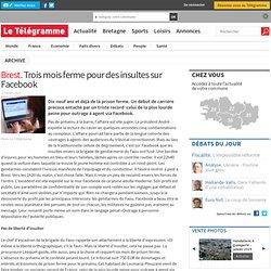 Brest. Trois mois ferme pour des insultes sur Facebook - Finistère