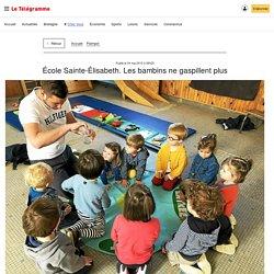 LE TELEGRAMME 04/05/19 PAIMPOL - École Sainte-Élisabeth. Les bambins ne gaspillent plus
